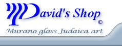 David's Shop - Murano glass Judaica art